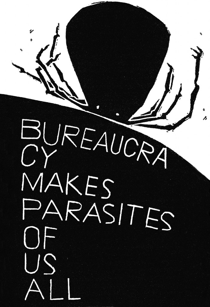 Bureaucracy makes parasites of us all