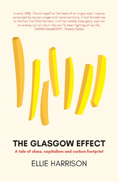 The Glasgow Effect: A Tale of Class, Capitalism & Carbon Footprint